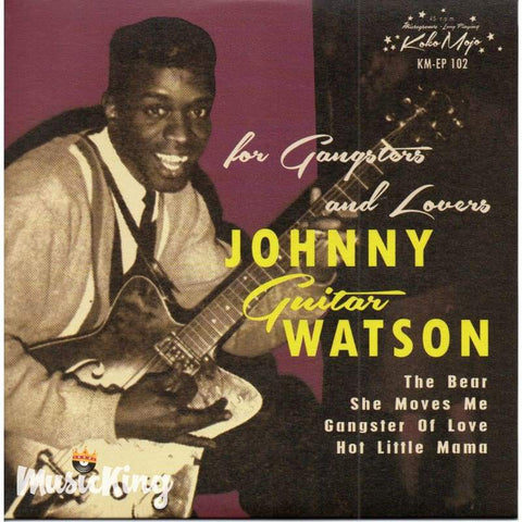 Johnny Guitar Watson - For Gangsters And Lovers - 45 7 Inch Vinyl Ep - Vinyl