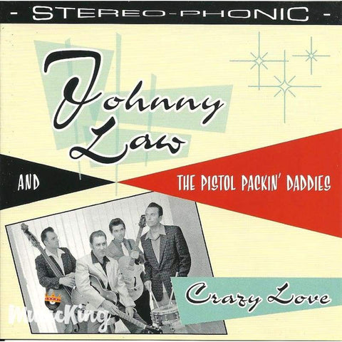 Johnny Law & The Pistol Packin Daddies - Crazy Love - Cd