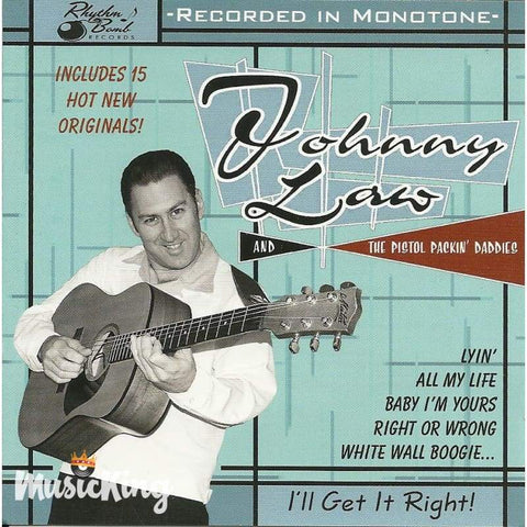 Johnny Law & The Pistol Packin Daddies - Ill Get It Right - Cd