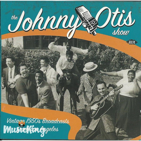 Johnny Otis Show - Vintage 1950s Broadcasts From Los Angele - CD