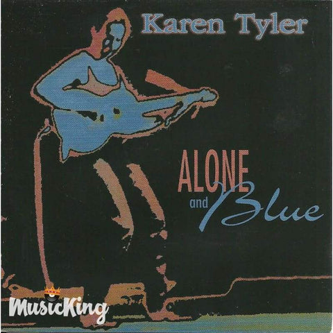 Karen Tyler - Alone And Blue - Cd