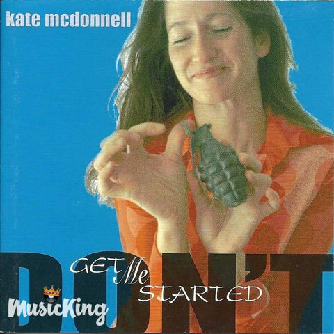 Kate Mcdonnell - Dont Get Me Started - Cd