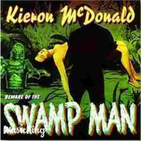 Kieron McDonald - Beware Of The Swamp Man - CD