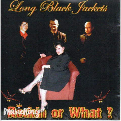 Long Black Jackets - Rockin Or What - CD