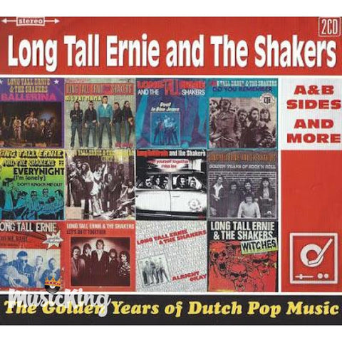 Long Tall Ernie And The Shakers - The Golden Years Of Dutch Pop Music - A&B Sides And More (2015) - Digi-Pack
