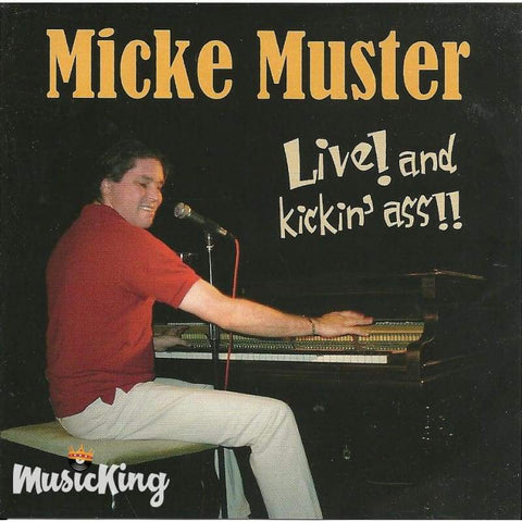 Micke Muster - Live And Kickin Ass - CD