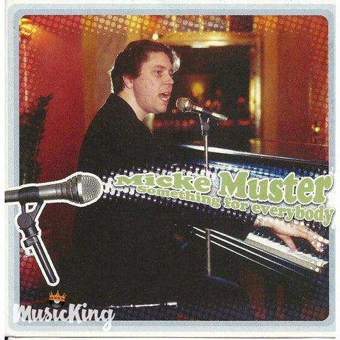 Micke Muster - Something For Everybody - Cd