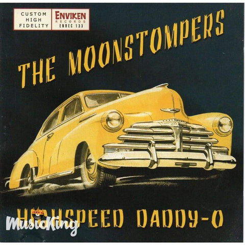 Moonstompers - High Speed Daddy-O - Cd