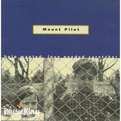 Mount Pilot - Help Wanted Love Needed Caretaker - Cd