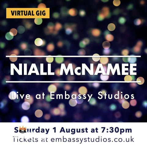 Niall McNamee - Virtual Gig - 1st August 2020 - Digital Download