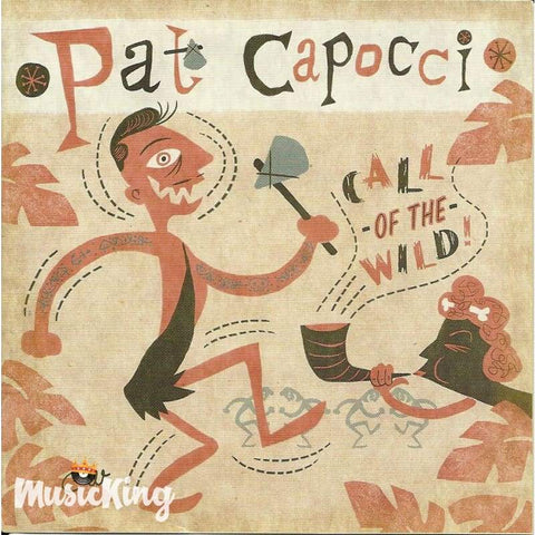 Pat Capocci - Call Of The Wild - Cd