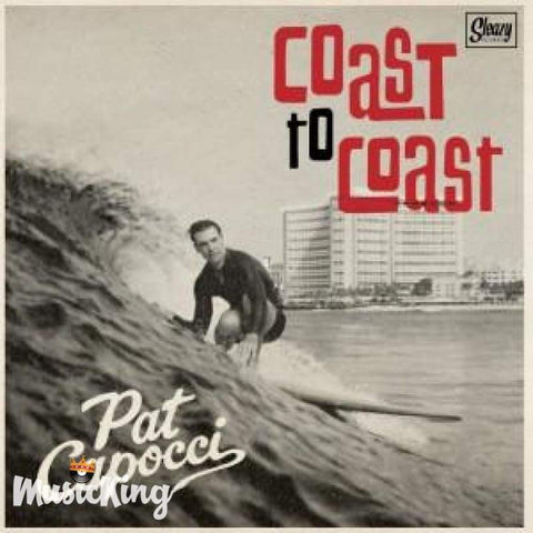 Pat Capocci - Coast To Coast 7inch Single - Vinyl