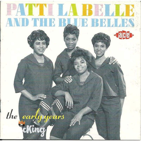 Patti La Belle And The Blue Bells - The Early Years - Cd