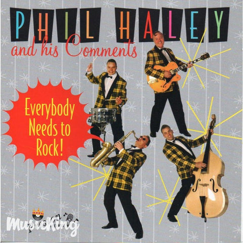 Phil Haley And His Comments - Everybody Needs To Rock - CD