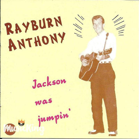 Rayburn Anthony - Jackson Was Jumpin - Cd