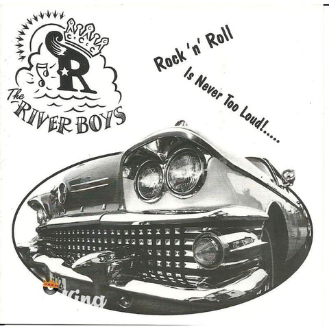 River Boys - RocnNRoll Is Never Too Loud - CD