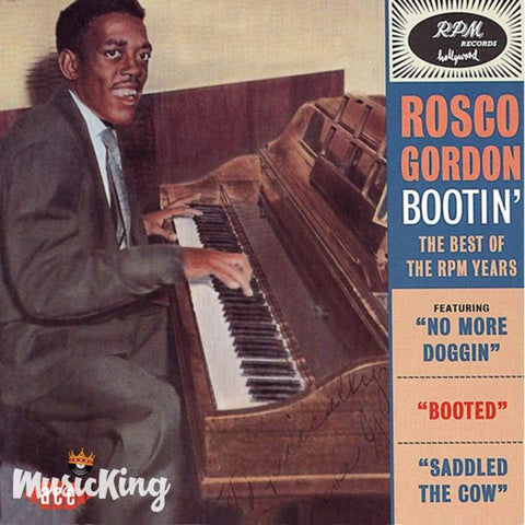 Rosco Gordon - Bootin': The Best Of The RPM Years - CD