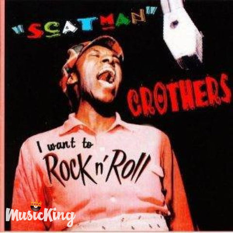 Scatman Crothers - I Want To Rock N Roll - CD