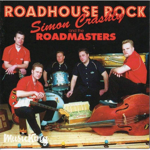 Simon Crashley & The Roadmasters - Roadhouse Rock - CD