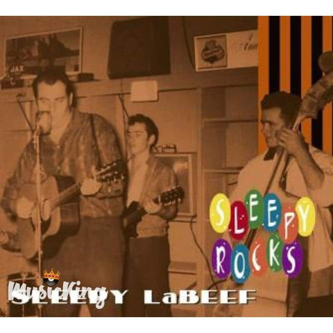 Sleepy LaBeef - Sleepy Rocks CD - Digi-Pack