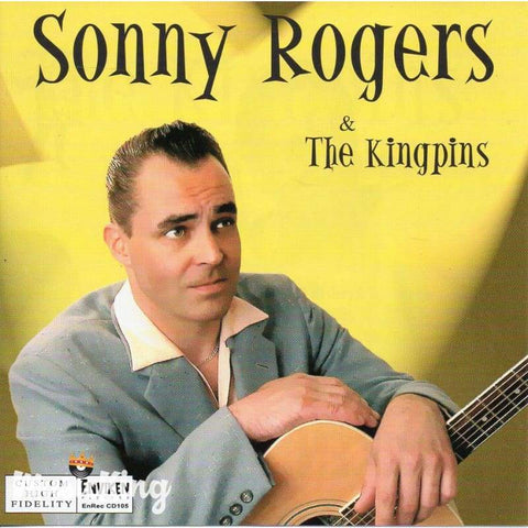 Sonny Rogers And The Kingpins - Cd