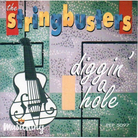 Stringbusters Diggin A Hole - CD