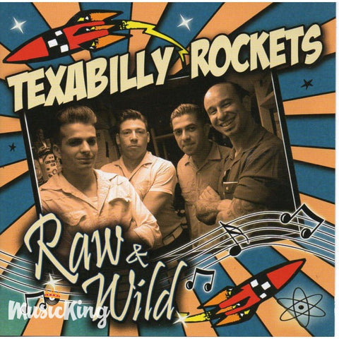 Texabilly Rockets - Raw And Wild - CD