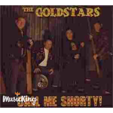The Goldstars - Call Me Shorty - Cd