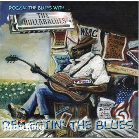 The Hullabalues - Reflecting The Blues - CD