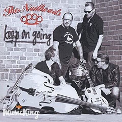The Nailheads - Keep On going CD - CD