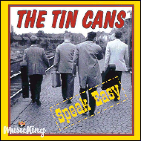 The Tin Cans - Speak Easy - Cd