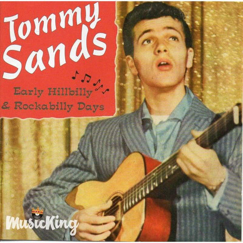 Tommy Sands - Early Hillbilly & Rockabilly Days - Cd