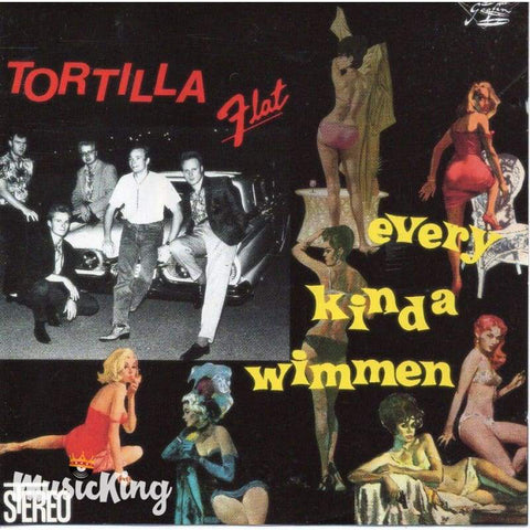 Tortilla Flat - Every Kinda Wimmen - Cd