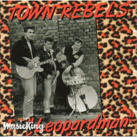 Town Rebels - Leopardman - CD