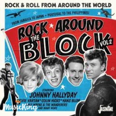 VARIOUS ARTISTS - ROCK AROUND THE BLOCK VOL. 2 - ROCK & ROLL FROM AROUND THE WORLD CD - CD