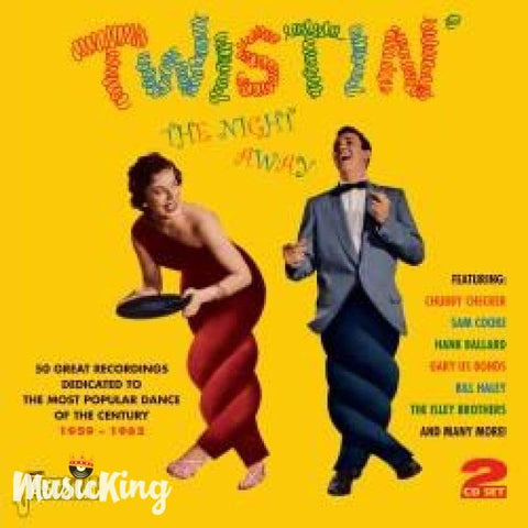 VARIOUS ARTISTS - TWISTIN' THE NIGHT AWAY - 50 GREAT RECORDINGS DEDICATED TO THE MOST POPULAR DANCE OF THE CENTURY 1959-1962 DOUBLE CD - CD