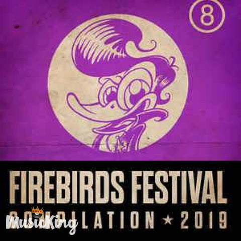 Various - Firebirds Festival Compilation 2019 CD at £11.00