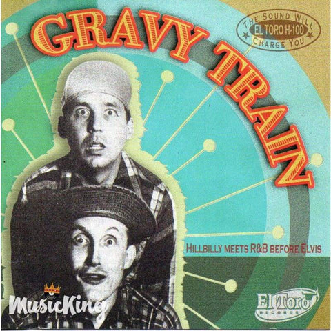 Various - Gravy Train Hillbilly Meets R&b Before Elvis - Cd