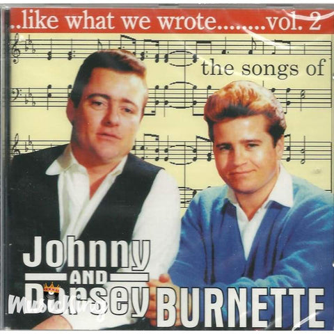 Various - Like What We Wrote Vol 2 - Johnny And Dorsey Burnette - CD