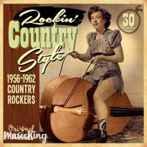 Various - Rockin' Country Style 1956-1962 CD - CD