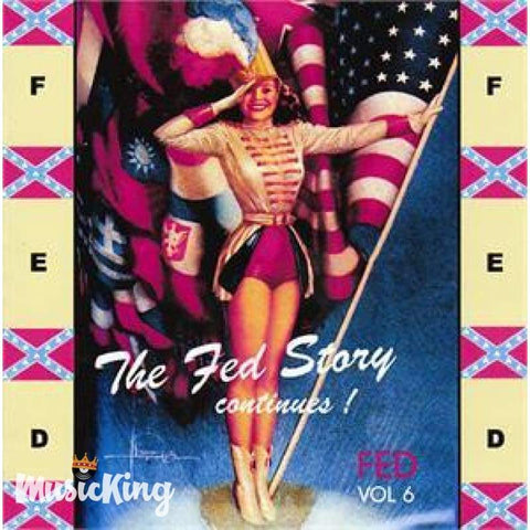 Various - The Fed Story Vol 6 - CD