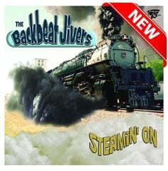 New Release - The Backbeat Jivers Steamin' On Review