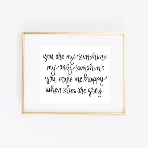 Sweet Water Decor - You Are My Sunshine Print