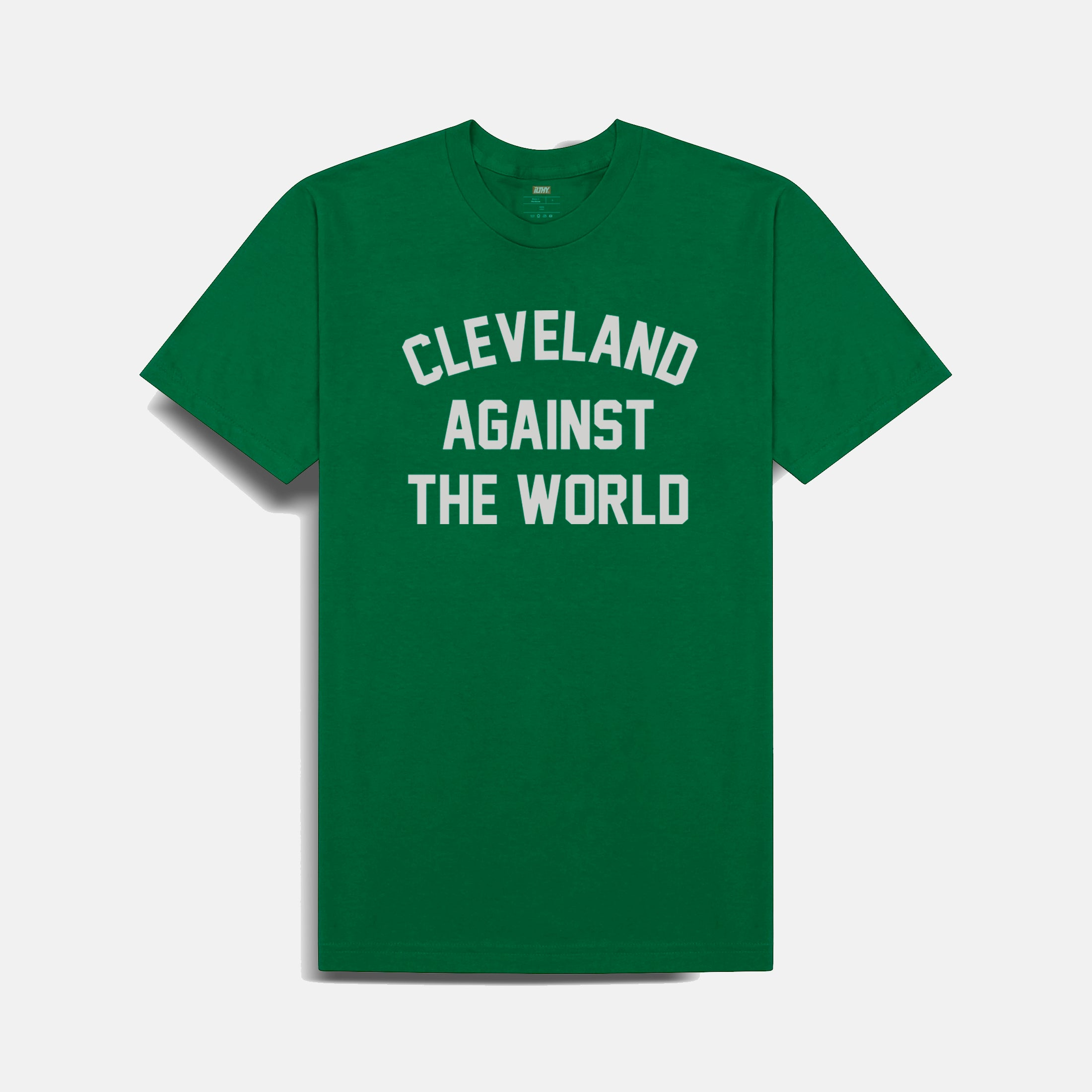 Cleveland Against the World Green T-Shirt