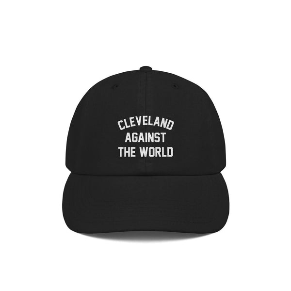Cleveland Against the World Champion Dad Cap