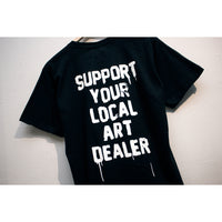 SUPPORT YOUR LOCAL ART DEALER T-SHIRT (BLACK)