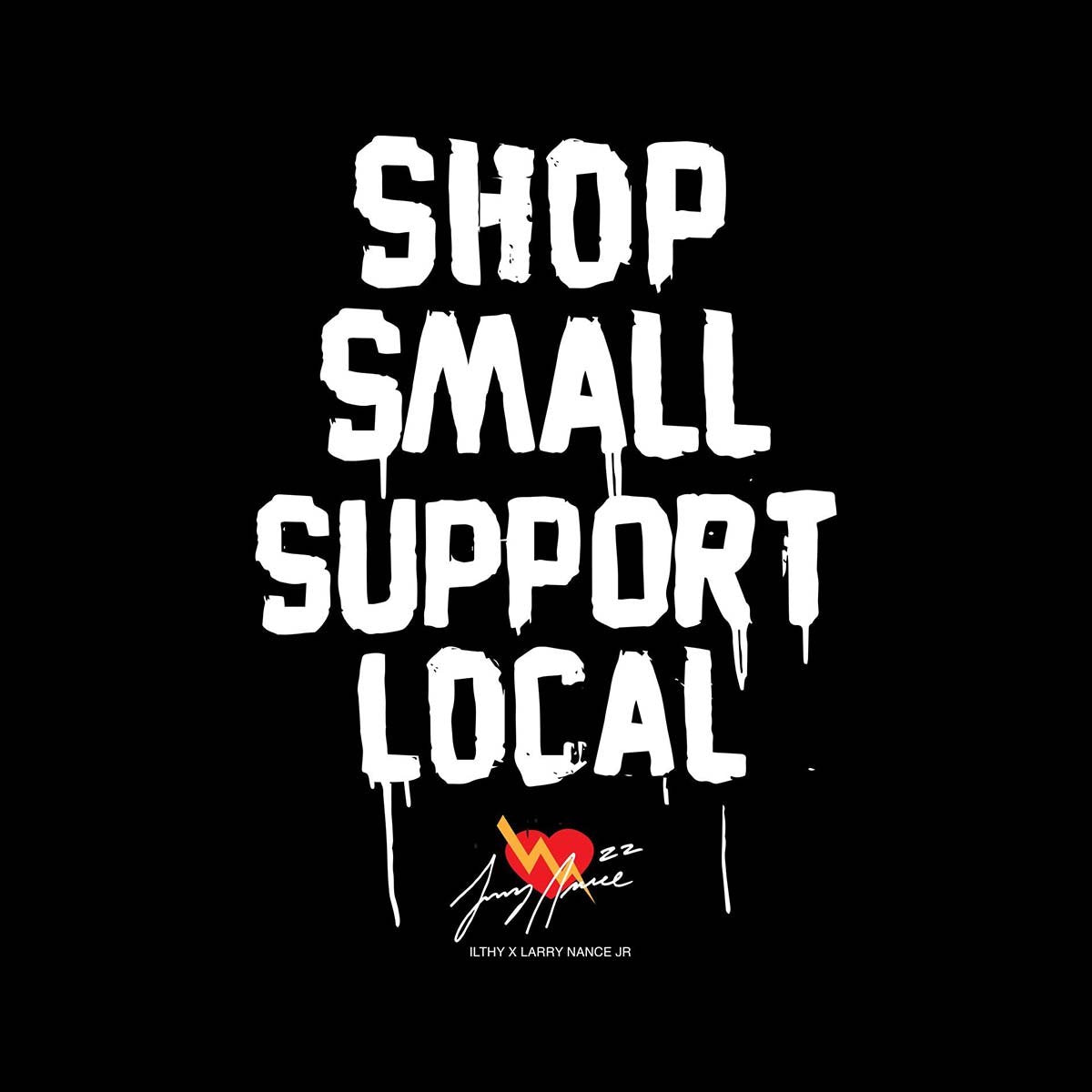 Shop Small Support Local Charity Hoodie - ILTHY®