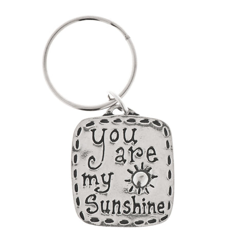 You Are My Sunshine Pewter Key Ring