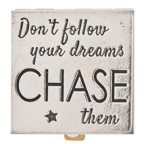 Chase Your Dreams Pewter Pill Box