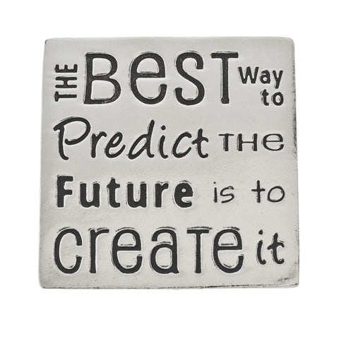Predict the Future Small Pewter Plaque